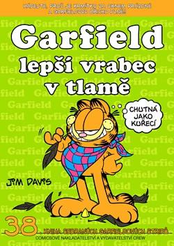 obrázek k novince Garfield 38: Lepší vrabec v tlamě! Už na pultech